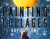Painting Collages - volume one
