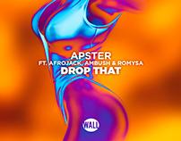Apster ft. Afrojack, Ambush & Romysa - Drop That