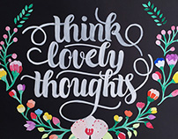 Think Lovely Thoughts | Lettering