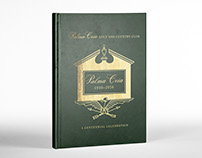 Palma Ceia Golf and Country Club Centennial Book