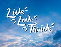 Live, Love, Thrive