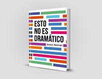 Diseño Editorial Portada | Esto no es dramático
