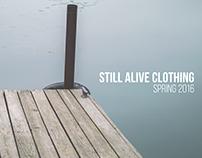 Still Alive Clothing // Spring 2016 Sampler