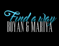 BOYAN & MARIYA - FIND A WAY (WEB & PRINT)