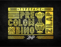 ZILAP PRECOLOMBINO - TYPEFACE / FONT
