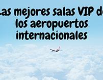 Las mejores salas VIP de los aeropuertos internacionale