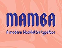 Mamba Blackletter