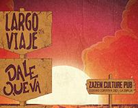 """Flyer para Zazen Culture """"Largo Viaje y Dale Que Va"""""""