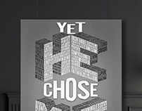 YET HE CHOSE ME | Christian Poster/T-Shirt Design