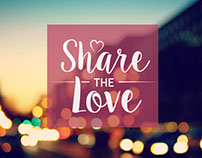 Share The Love - Campaign
