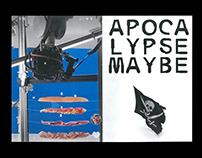 Apocalypse Maybe Zine 2021