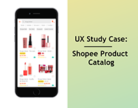 UX Case Study: Shopee Product Catalog