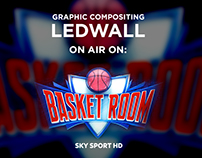 Ledwall compositing | Basket Room - Sky Sport HD