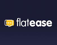 Flatease