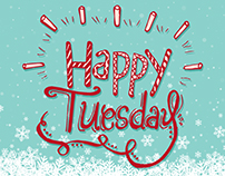 """Happy Tuesday"" Typography"