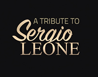 A Tribute Of SERGIO LEONE