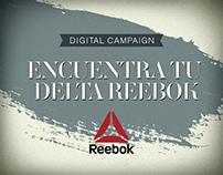 REEBOK │ENCUENTRA TU DELTA REEBOK │ DIGITAL CAMPAIGN