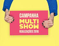 Campanha Realizações 2016 | MULTISHOW
