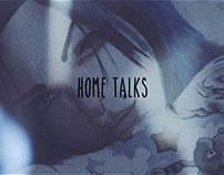 Hometalks // Personal Project: Video interviews