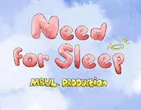 Need for Sleep