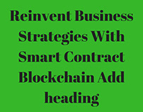 Reinvent Business Strategies With Smart Contract Block