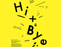 Hi + Bye Exhibition