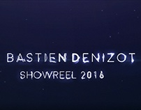 Bastien Denizot / Showreel 2016