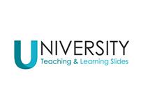 University Teaching and Learning Slides