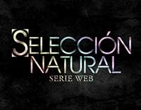 Selección Natural || Title Sequences