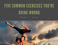 Robert J Winn | Common Exercises You're Doing Wrong