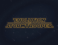 Evolution of Stormtrooper