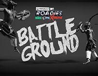 Roadies Battleground_Pitch