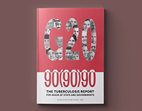 90(90)90 Tuberculosis Report - Global Plan to End TB