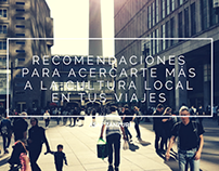 Recomendaciones para acercarte más a la cultura local