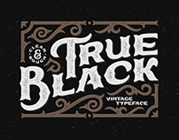 True Black typeface