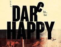 one must dare to be happy