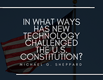 Has New Technology Challenged The U.S. Constitution?