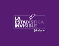 La estadística invisible - Refemm