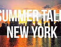 A Summer Tale in New York