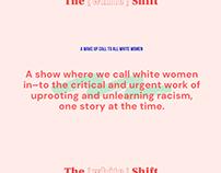 The [White] Shift