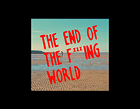 Intro to The End of the F***ing World