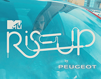 MTV RISE UP By PEUGEOT