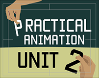 Practical Animation Unit 2