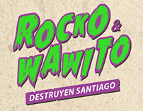 Rocko y Wawito Destruyen Santiago