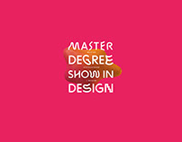MA Degree Show in Design
