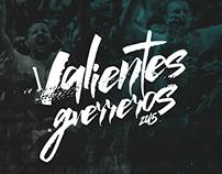 Valientes Guerreros 2015