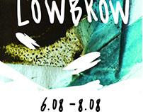 """LOWBROW"" Exhibition"