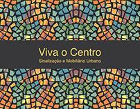 Viva o Centro - Sinalização e Mobiliário Urbano