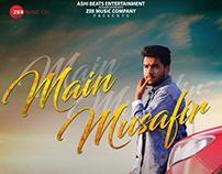 MAIN MUSAFIR - Publicity Design