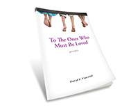 To The Ones Who Must Be Loved - Book Cover